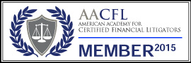 Member of AACFL - American Academy for Certified Financial Litigators